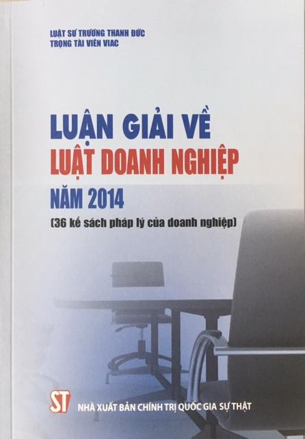 Luận giải về Luật doanh nghiệp năm 2014: 36 kế sách ...